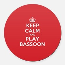 Keep Calm Play Bassoon Round Car Magnet