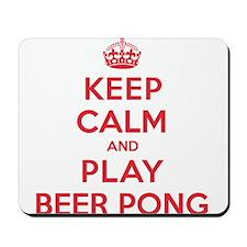 Keep Calm Play Beer Pong Mousepad