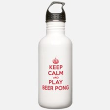 Keep Calm Play Beer Pong Water Bottle