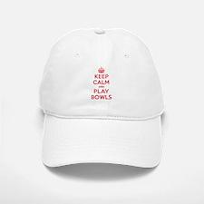 Keep Calm Play Bowls Baseball Baseball Cap