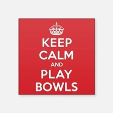 "Keep Calm Play Bowls Square Sticker 3"" x 3"""