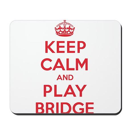 Keep Calm Play Bridge Mousepad