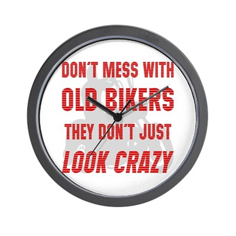 They Don't Just Look Crazy Wall Clock