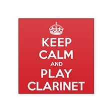 "Keep Calm Play Clarinet Square Sticker 3"" x 3"""