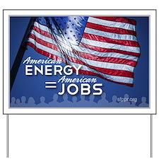 American Energy = American Jobs Yard Sign
