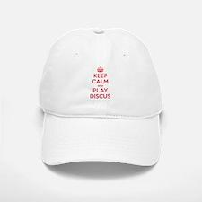 Keep Calm Play Discus Baseball Baseball Cap
