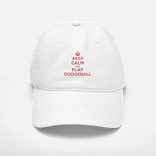 Keep Calm Play Dodgeball Baseball Baseball Cap