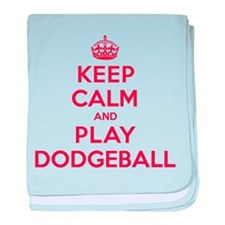 Keep Calm Play Dodgeball baby blanket