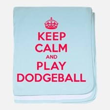 Keep Calm Play Dodgeball baby blanket
