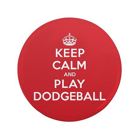 """Keep Calm Play Dodgeball 3.5"""" Button (100 pack)"""