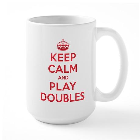Keep Calm Play Doubles Large Mug