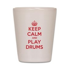 Keep Calm Play Drums Shot Glass