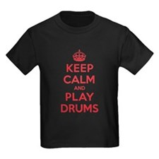 Keep Calm Play Drums T