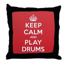 Keep Calm Play Drums Throw Pillow