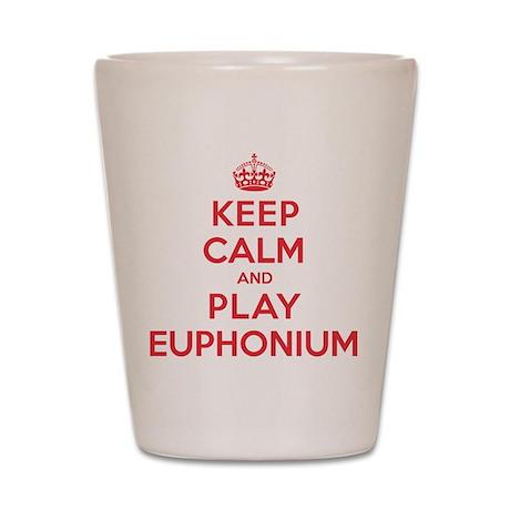 Keep Calm Play Euphonium Shot Glass