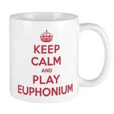 Keep Calm Play Euphonium Small Mug