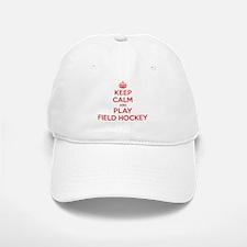 Keep Calm Play Field Hockey Baseball Baseball Cap