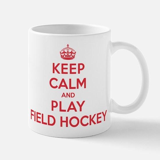 Keep Calm Play Field Hockey Mug