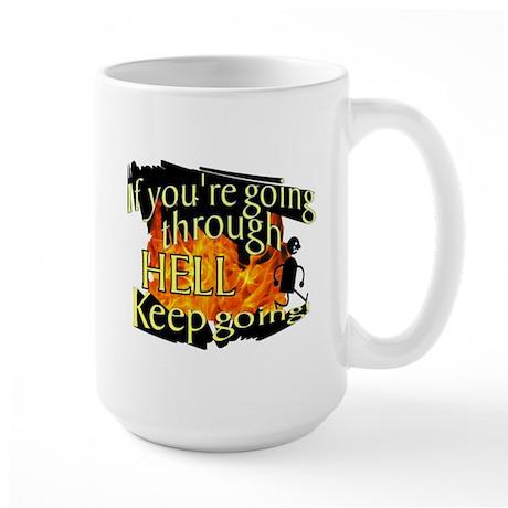 Going through hell Large Mug