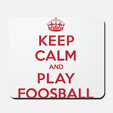 Keep Calm Play Foosball Mousepad