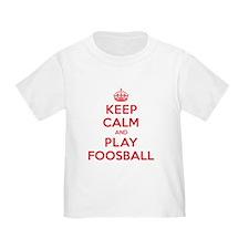 Keep Calm Play Foosball T