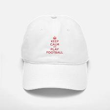 Keep Calm Play Football Baseball Baseball Cap