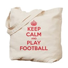 Keep Calm Play Football Tote Bag