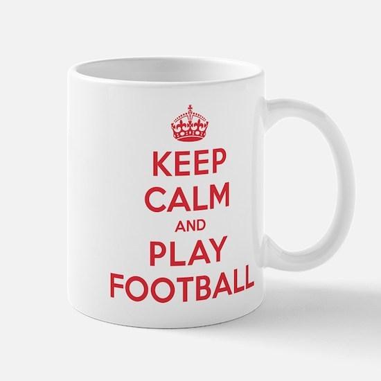 Keep Calm Play Football Mug