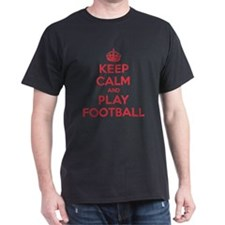 Keep Calm Play Football T-Shirt