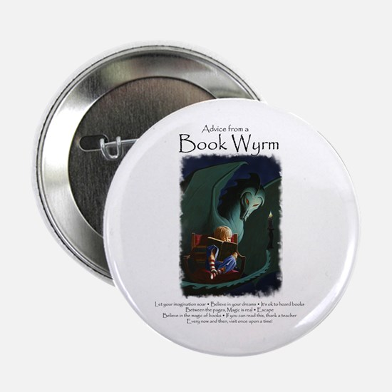 "Advice from a Book Wyrm 2.25"" Button"