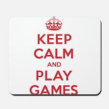 Keep Calm Play Games Mousepad