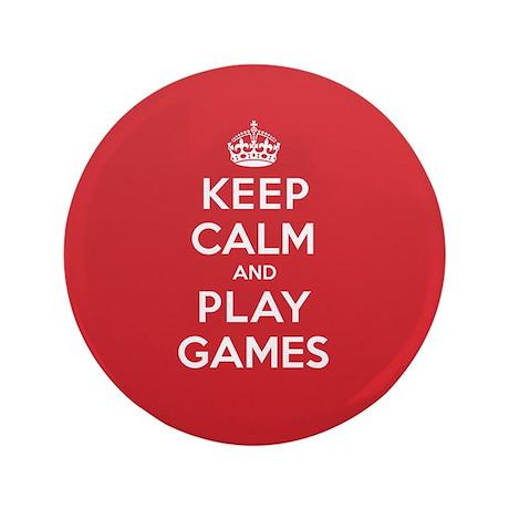 """Keep Calm Play Games 3.5"""" Button"""