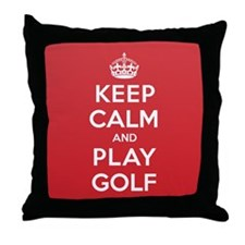 Keep Calm Play Golf Throw Pillow
