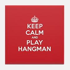 Keep Calm Play Hangman Tile Coaster