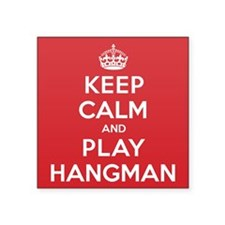 "Keep Calm Play Hangman Square Sticker 3"" x 3"""