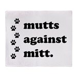 mutts against mitt Throw Blanket