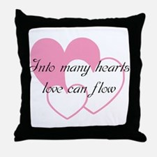 Into many hearts love can flo Throw Pillow