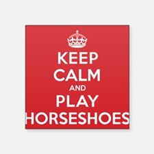 "Keep Calm Play Horseshoes Square Sticker 3"" x 3"""