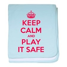 Keep Calm Play It Safe baby blanket