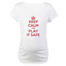 Keep Calm Play It Safe Shirt