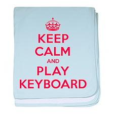 Keep Calm Play Keyboard baby blanket