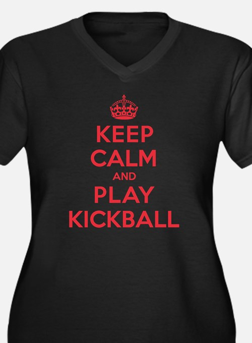 Keep Calm Play Kickball Women's Plus Size V-Neck D