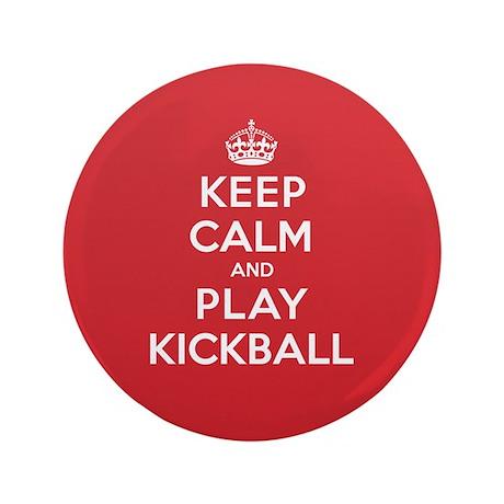 "Keep Calm Play Kickball 3.5"" Button"