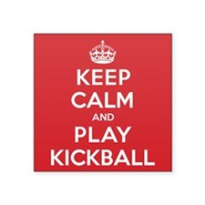 "Keep Calm Play Kickball Square Sticker 3"" x 3"""