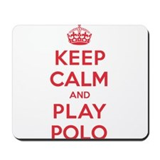 Keep Calm Play Polo Mousepad