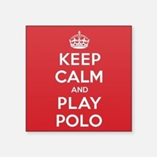 "Keep Calm Play Polo Square Sticker 3"" x 3"""