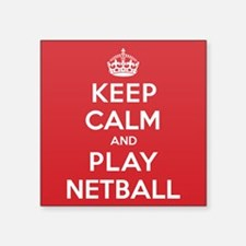 "Keep Calm Play Netball Square Sticker 3"" x 3"""