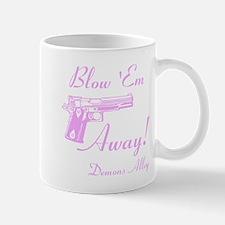 Blow Em Away design Mug