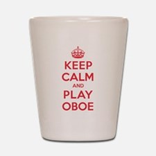 Keep Calm Play Oboe Shot Glass