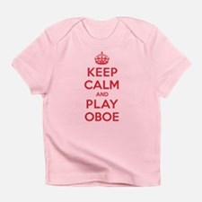Keep Calm Play Oboe Infant T-Shirt